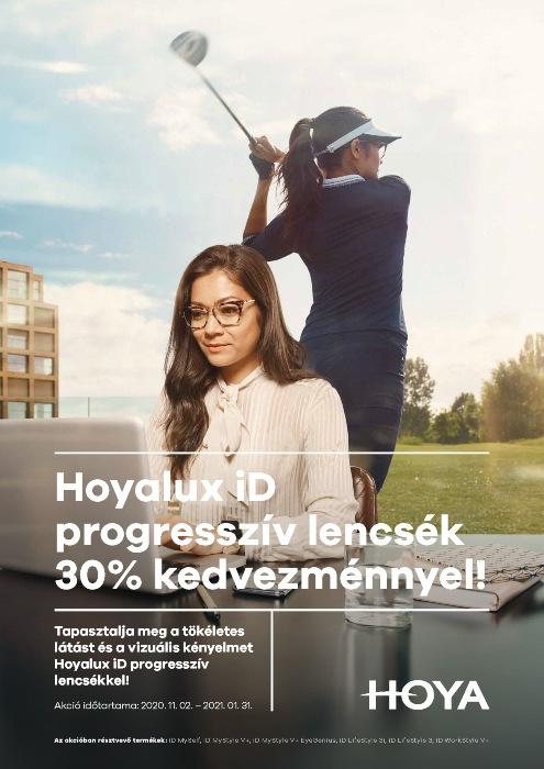 Akciónk keretében 30% kedvezményt nyújtunk Önnek a Hoyalux ID progresszív lencsék árából 2020. nov. 2 - 2021. jan. 31. között.